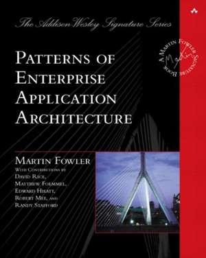 Patterns of Enterprise Application Architecture de Martin Fowler