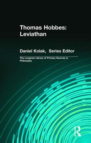 Thomas Hobbes: Leviathan (Longman Library of Primary Sources in Philosophy) de Thomas Hobbes