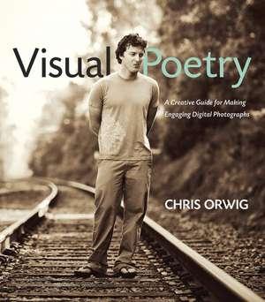 Visual Poetry de Chris Orwig