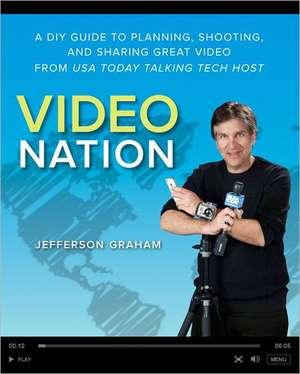 Video Nation de Jefferson Graham
