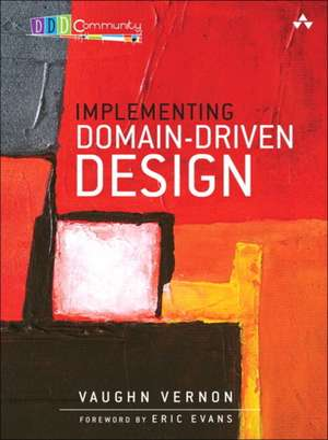 Implementing Domain-Driven Design de Vaughn Vernon