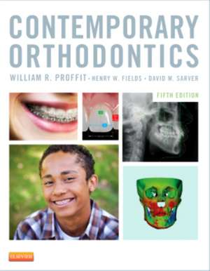 Contemporary Orthodontics de William R. Proffit