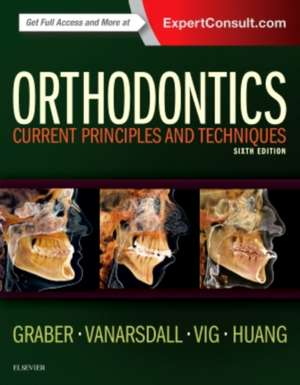Orthodontics: Current Principles and Techniques de Lee W. Graber