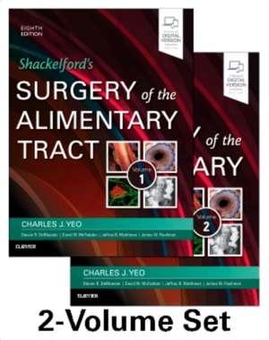 Chirurgie Shackelford. Shackelford's Surgery of the Alimentary Tract, 2 Volume Set imagine