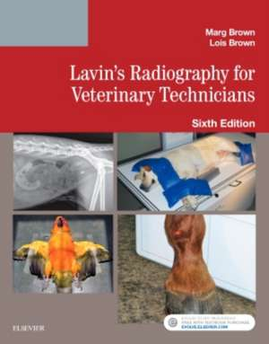 Lavin's Radiography for Veterinary Technicians