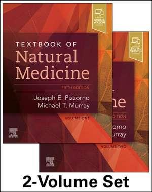 Textbook of Natural Medicine - 2-volume set de Joseph E. Pizzorno