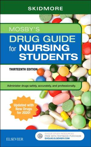 Mosby's Drug Guide for Nursing Students with 2020 Update de Linda Skidmore-Roth