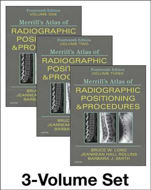 Merrill's Atlas of Radiographic Positioning and Procedures - 3-Volume Set imagine