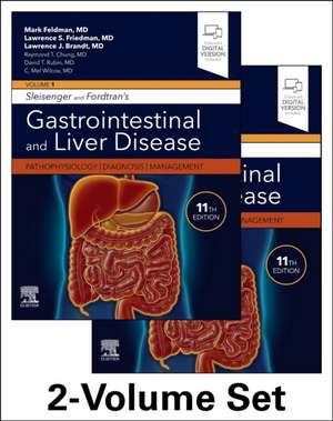 Sleisenger and Fordtran's Gastrointestinal and Liver Disease- 2 Volume Set: Pathophysiology, Diagnosis, Management de Mark Feldman