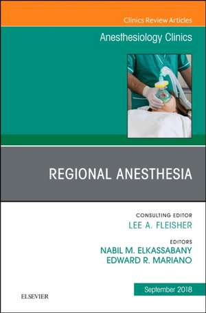 Orthopedics, An Issue of Anesthesiology Clinics