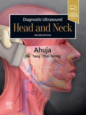 Diagnostic Ultrasound: Head and Neck de Anil T. Ahuja