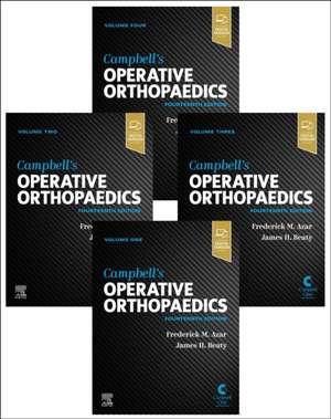Campbell's Operative Orthopaedics, 4-Volume Set de Frederick M Azar