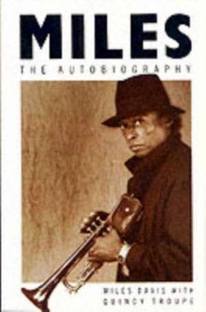 Miles. The Autobiography de Miles Davis