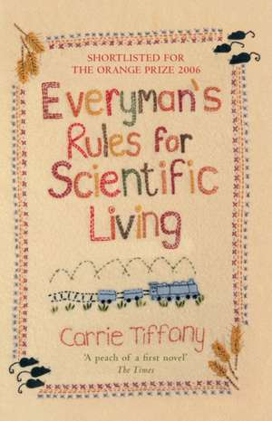 Everyman's Rules for Scientific Living de Carrie Tiffany