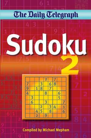 "The ""Daily Telegraph"" Sudoku 2 de Michael Mepham"