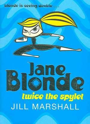 Jane Blonde - Twice the Spylet