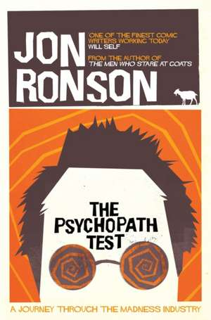 The Psychopath Test de Jon Ronson