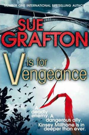 V is for Vengeance de Sue Grafton