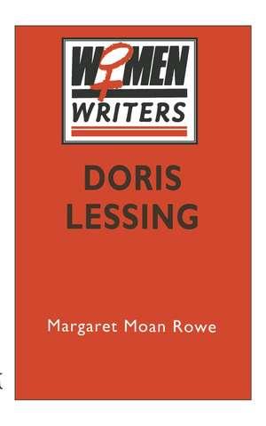 Doris Lessing de Margaret Moan Rowe