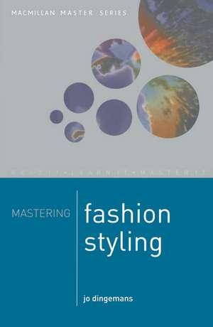 Mastering Fashion styling de Jo Dingemans