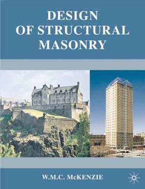Design of Structural Masonry de W. M. C. McKenzie