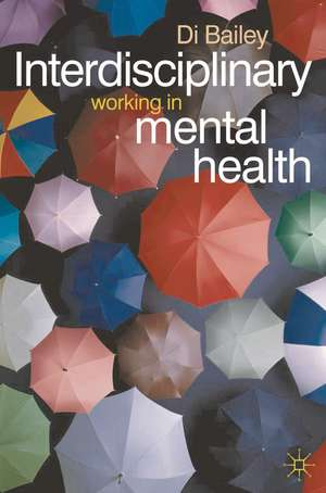 Interdisciplinary Working in Mental Health