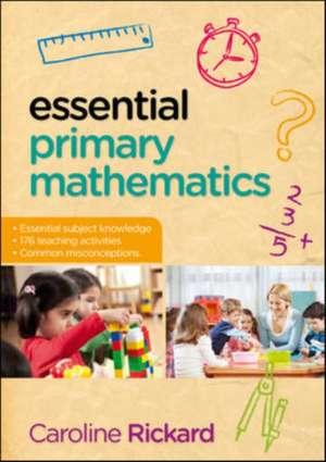 Essential Primary Mathematics de Caroline Rickard