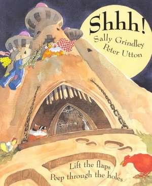 Shhh! de Sally Grindley