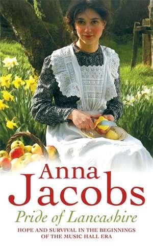 Pride of Lancashire de Anna Jacobs