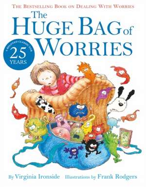 The Huge Bag of Worries de Virginia Ironside