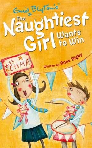 Naughtiest Girl Wants to Win de Enid Blyton