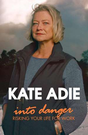 Adie, K: Into Danger imagine