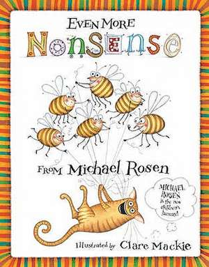 Even More Nonsense from Michael Rosen. Illustrated by Clare MacKie:  A Homeostatic Approach, Third Edition de Michael Rosen