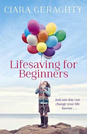 Lifesaving for Beginners de Ciara Geraghty