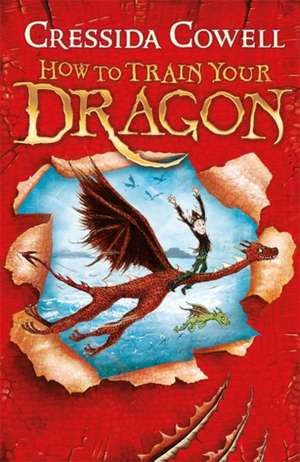 How to Train Your Dragon de Cressida Cowell