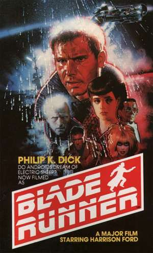 Blade Runner:  Do Androids Dream of Electric Sheep? de Philip K. Dick