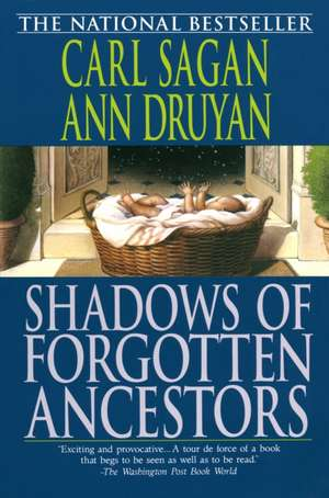 Shadows of Forgotten Ancestors de Carl Sagan