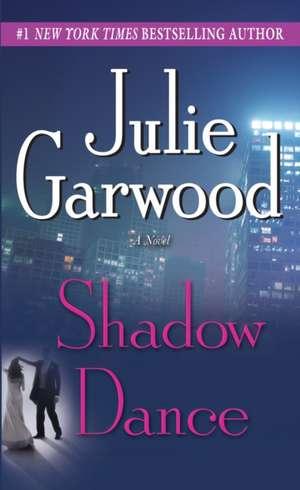 Shadow Dance de Julie Garwood