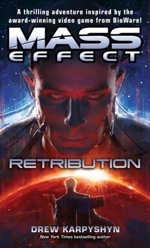 Mass Effect: Retribution de Drew Karpyshyn