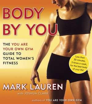 Body by You de Mark Lauren