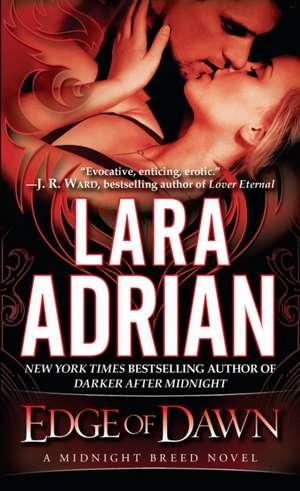 Edge of Dawn de Lara Adrian