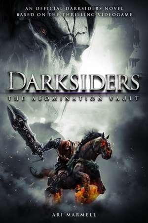 Darksiders:  The Abomination Vault de Ari Marmell