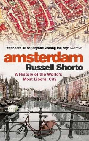 Amsterdam de Russell Shorto