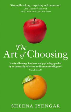 The Art Of Choosing de Sheena Iyengar