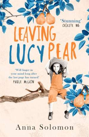 Leaving Lucy Pear de Anna Solomon