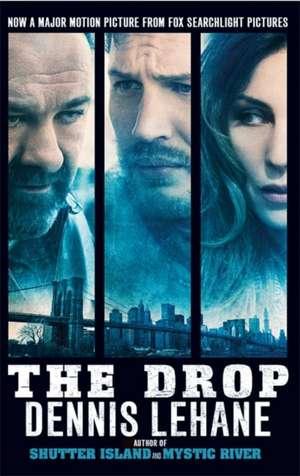 The Drop de Dennis Lehane