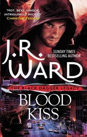 Blood Kiss de J. R. Ward