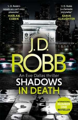 Shadows in Death de J. D. Robb