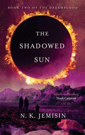 The Shadowed Sun de N. K. Jemisin