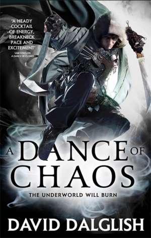 A Dance of Chaos de David Dalglish
